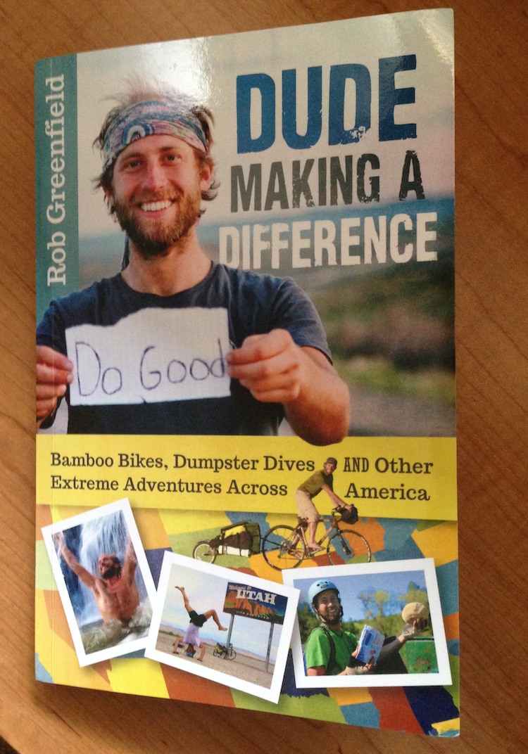 Dumpster Dives and Other Extreme Adventures Across America Bamboo Bikes Dude Making a Difference